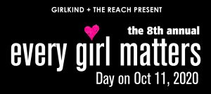 8th Annual Every Girl Matters Day Virtual Celebration